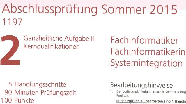 Prüfungsvorbereitung für die Zwischenprüfung und die Abschlußprüfung für Fachinformatiker Anwendungsentwicklung, Systemintegration und IT Systemelektroniker
